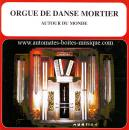 "CD audio d'instruments de musique mécanique : CD ""L'orgue de danse Mortier""."